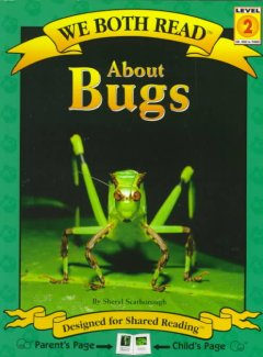 About bugs /  by Sheryl Scarborough. - by Sheryl Scarborough.