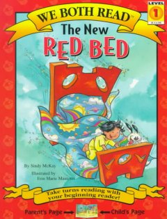 The new red bed /  by Sindy McKay ; illustrated by Erin Marie Mauterer. - by Sindy McKay ; illustrated by Erin Marie Mauterer.