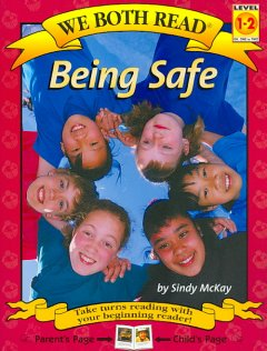 Being safe /  by Sindy McKay. - by Sindy McKay.