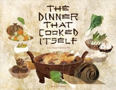 The dinner that cooked itself - J.C. Hsyu and Kenard Pak.