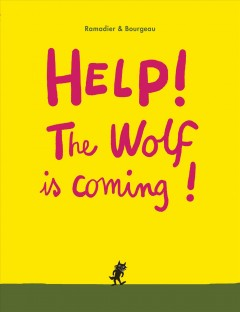 Help! The Wolf Is Coming!