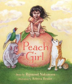 Peach girl - story by Raymond Nakamura ; art by Rebecca Bender.