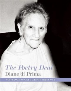 The Poetry deal - Diane Di Prima.