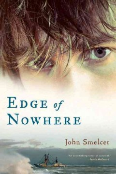 Edge of nowhere - John Smelcer ; illustrator, Hannah Carlon.