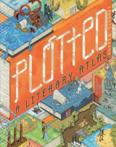 Plotted : A Literary Atlas