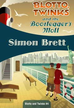 Blotto, Twinks and the Bootlegger's Moll - Simon Brett.