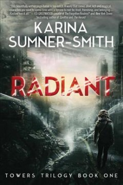 Radiant - Karina Sumner-Smith