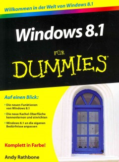 Windows 8.1 for dummies /  by Andy Rathone. - by Andy Rathone.