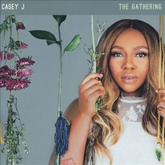 The gathering /  Casey J. - Casey J.