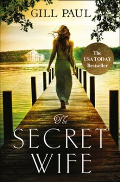 The secret wife /  Gill Paul.