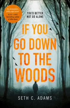 If you go down to the woods /  Seth C. Adams.