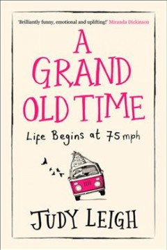 A grand old time /  Judy Leigh.