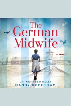 The German midwife /  Mandy Robotham.