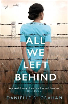 All we could not leave behind /  Danielle R. Graham.