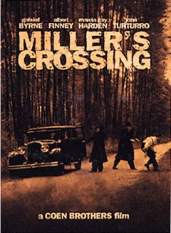 Miller's Crossing /  Circle Films presents a Ted and Jim Pedas, Ben Barenholtz, Bill Durkin production ; directed by Joel Coen ; produced by Ethan Coen ; written by Joel Coen and Ethan Coen.