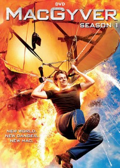 MacGyver : season 1 [5-disc set] / developed by Peter M. Lenkov ; producer, Peter M. Tassler ; 101st Street Television ; Atomic Monster ; Lionsgate ; CBS Television Studios.