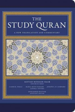 The study Quran : a new translation with notes and commentary / a new translation and commentary / Seyyed Hossein Nasr editor-in-chief ; Caner K. Dagli, Maria Massi Dakake, Joseph E. B. Lumbard, general editors ; Mohammed Rustom, assistant editor.
