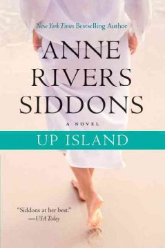 Up island /  Anne Rivers Siddons.