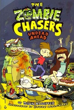 The zombie chasers /  by John Kloepfer ; illustrated by Steve Wolfhard.