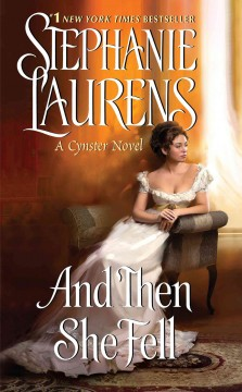 And then she fell /  Stephanie Laurens.