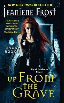 Up from the grave /  Jeaniene Frost. - Jeaniene Frost.