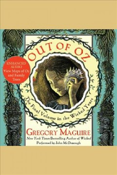 Out of Oz /  Gregory Maguire.