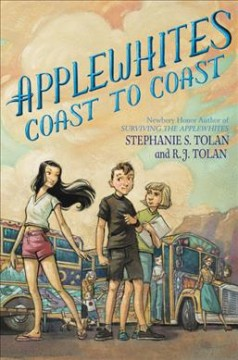 Applewhites coast to coast /  Stephanie S. Tolan and R.J. Tolan. - Stephanie S. Tolan and R.J. Tolan.