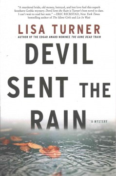 Devil sent the rain : a mystery / Lisa Turner. - Lisa Turner.