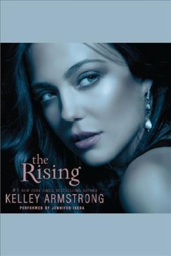 The rising /  Kelley Armstrong.