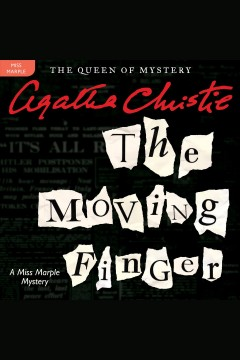 The moving finger : a Miss Marple mystery / Agatha Christie. - Agatha Christie.