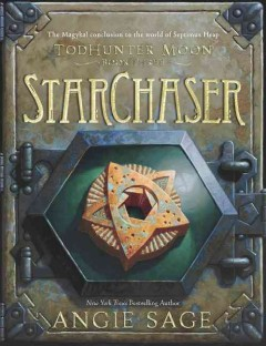 StarChaser /  Angie Sage ; illustrations by Mark Zug. - Angie Sage ; illustrations by Mark Zug.