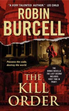 The kill order /  Robin Burcell.
