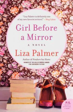 Girl before a mirror /  Liza Palmer.
