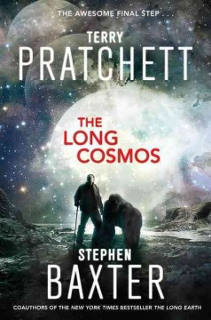 The long cosmos /  Terry Pratchett and Stephen Baxter. - Terry Pratchett and Stephen Baxter.