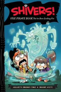 The pirate book you've been looking for /  by Annabeth Bondor-Stone and Connor White ; illustrated by Anthony Holden. - by Annabeth Bondor-Stone and Connor White ; illustrated by Anthony Holden.