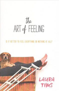 The art of feeling /  Laura Tims. - Laura Tims.