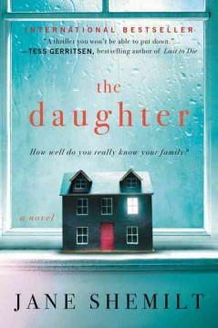 The daughter : a novel / Jane Shemilt.