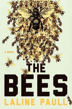The bees /  Laline Paull.