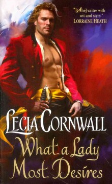 What a lady most desires /  Lecia Cornwall.