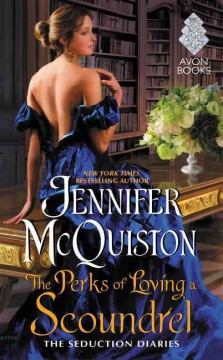 The perks of loving a scoundrel /  Jennifer McQuiston. - Jennifer McQuiston.