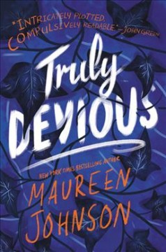 Truly devious /  Maureen Johnson. - Maureen Johnson.