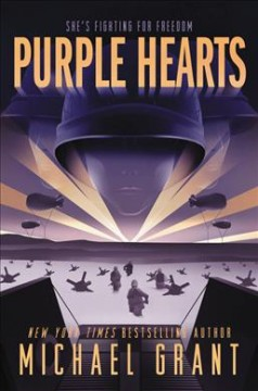 Purple hearts : a Front lines novel / Michael Grant. - Michael Grant.