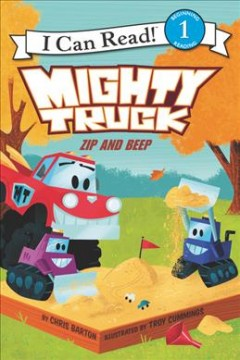 Mighty Truck.  by Chris Barton ; illustrated by Troy Cummings. - by Chris Barton ; illustrated by Troy Cummings.