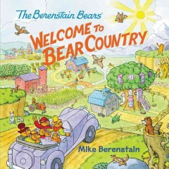 Welcome to Bear Country /  Mike Berenstain.
