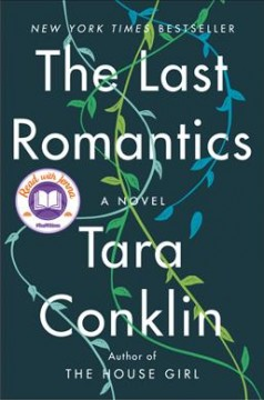 The Last Romantics / Tara Conklin - Tara Conklin