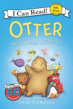 Otter : hello, sea friends! / Sam Garton. - Sam Garton.