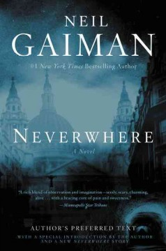 Neverwhere : author's preferred text / Neil Gaiman.
