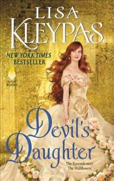 Devil's daughter : the Ravenels meet the Wallflowers / Lisa Kleypas. - Lisa Kleypas.