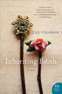 Inheriting Edith : a novel / Zoe Fishman. - Zoe Fishman.