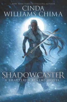 Shadowcaster /  Cinda Williams Chima.